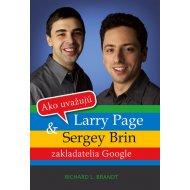 Ako uvažujú Larry Page a Sergey Brin (Max Brand,Richard L. Brandt)