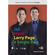 Jak myslí Larry Page a Sergej Brin (Richard L. Brandt)