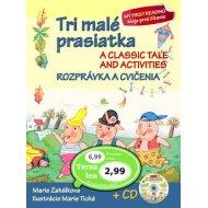 Tri malé prasiatka - Rozprávka a cvičenia + CD / A classic Tale and activities - Zahálková Marie