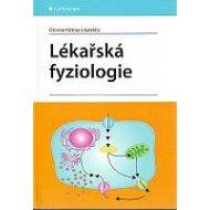 Lékařská fyziologie - Kittnar Otomar a kolektiv