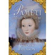 Paměti Marie Stuartovny  - Erickson Carolly