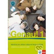 Genau! 1: Němčina pro střední odborné školy a učiliště