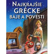 Najkrajšie grécke báje a povesti (autor neuvedený)
