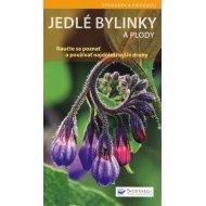 Jedlé bylinky a plody - Naučte sa poznať a používať ... (Helga Hofmann)