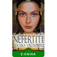 Nefertiti, dcera věčnosti