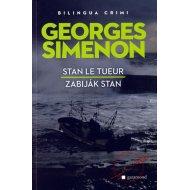 Zabiják Stan / Stan Le Tueur