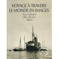 Voyage à Travers Le Monde En Images