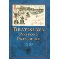 Bratislava – Pozsony – Pressburg 1907