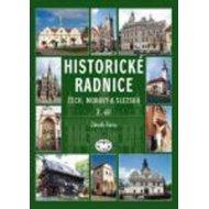 Historické radnice Čech, Moravy a Slezska (2. díl)
