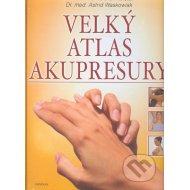 Velký atlas akupresury