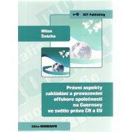 Právní aspekty zakládání a provozování offshore společností na Guernsey