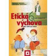Etická výchova pre 6. ročník základných škôl - Pracovný zošit