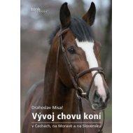 Vývoj chovu koní v Čechách, na Moravě a na Slovensku