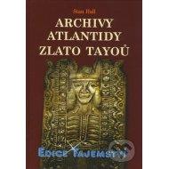 Archivy Atlantidy - Zlato Tayoů
