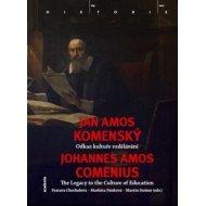 Jan Amos Komenský - Odkaz kultuře vzdělávání