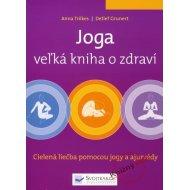 Joga - veľká kniha o zdraví