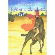 Rytier a zbrojnoš (2)