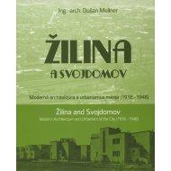 Žilina a Svojdomov: Moderná architektúra a urbanizmus mesta (1918 - 1948)
