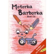 Motorka Barborka (knižka + tričko ako darček!)