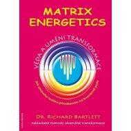 Matrix Energetics - Umění transformace