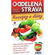 Oddelená strava - Recepty a diéty