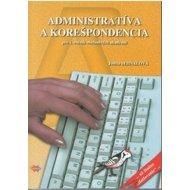 Administratíva a korešpondencia pre 1. ročník obchodných akadémií