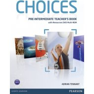 Choices - Pre-Intermediate: Teacher's Book with Resources DVD Multi-ROM