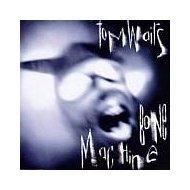 Tom Waits - Bone Machine