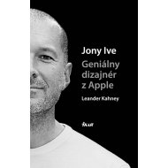 Jony Ive - Geniálny dizajnér z Apple