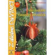 DaVinci 77 Ako ozdobiť vianočný stromček