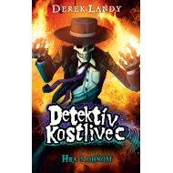 Detektív Kostlivec 2: Hra s ohňom