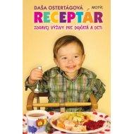 Receptár zdravej výživy pre dojčatá a deti - 2. vydanie
