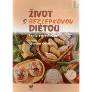 Život s bezlepkovou diétou (rady pre celiakov)
