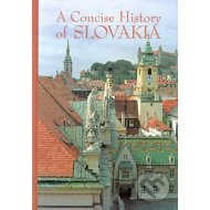 A Concise History of Slovakia