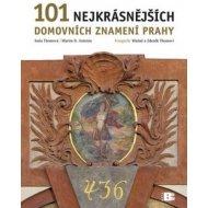 101 nejkrásnějších domovních znamení Prahy