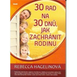 30 rad na 30 dnů, jak zachránit rodinu